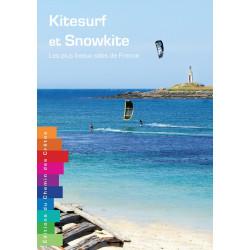 Kitesurf et Snowkite, les plus beaux sites de France - Chemin des Crêtes