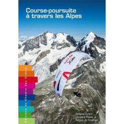 Course-poursuite à travers les Alpes - Chemin des Crêtes