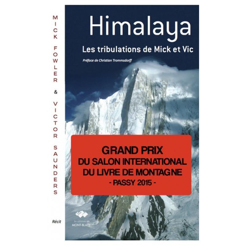 Himalaya, les tribulations de Mick et Vic - Edition du Mont-Blanc