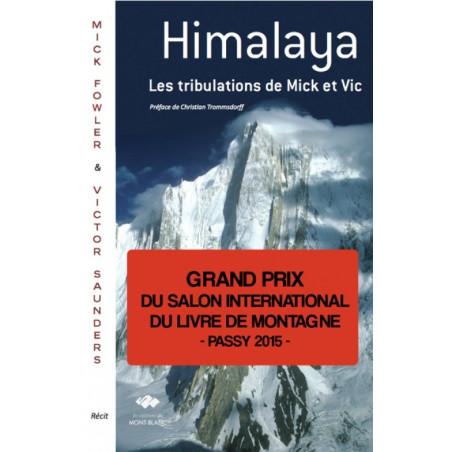 Achat Himalaya, les tribulations de Mick et Vic - Edition du Mont-Blanc