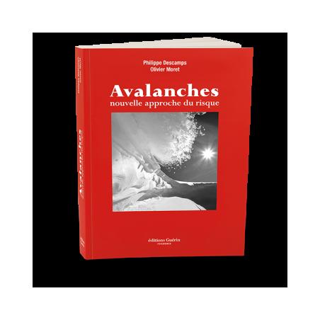 Avalanches, comment réduire le risque - Guérin