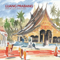 Luang Prabang, perle du Laos - Edition Magellan