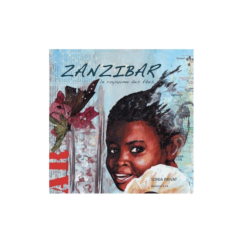 Zanzibar, le royaume des fées - Edition Magellan