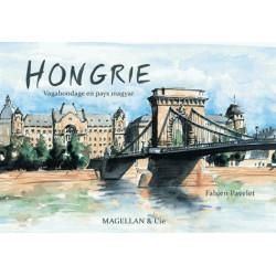 Hongrie, vagabondage en pays magyar - Edition Magellan