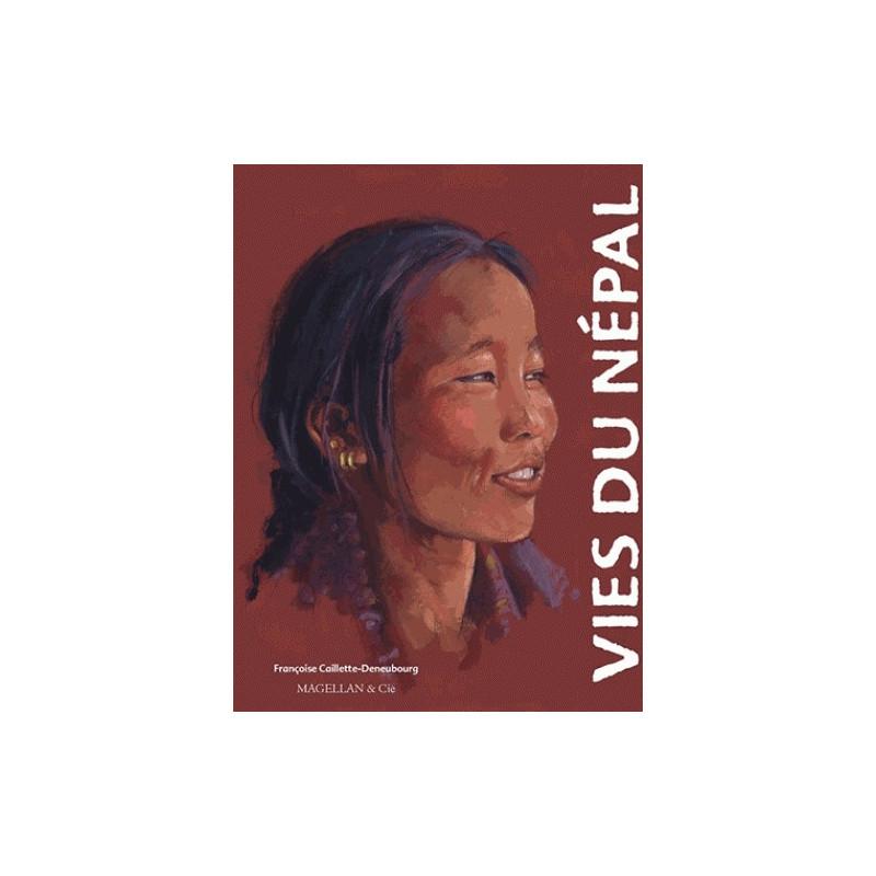 Vies du Népal - Edition Magellan