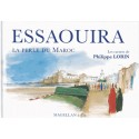 Achat Essaouira, la perle du Maroc - Edition Magellan