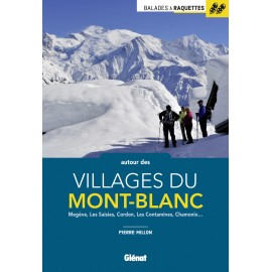 Balades à raquettes autour des villages du Mont-Blanc - Glénat