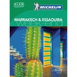 Guide Vert Un week-end à Marrakech & Essaouira -  Michelin