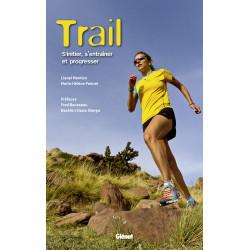 Trail s'initier et progresser - Glénat