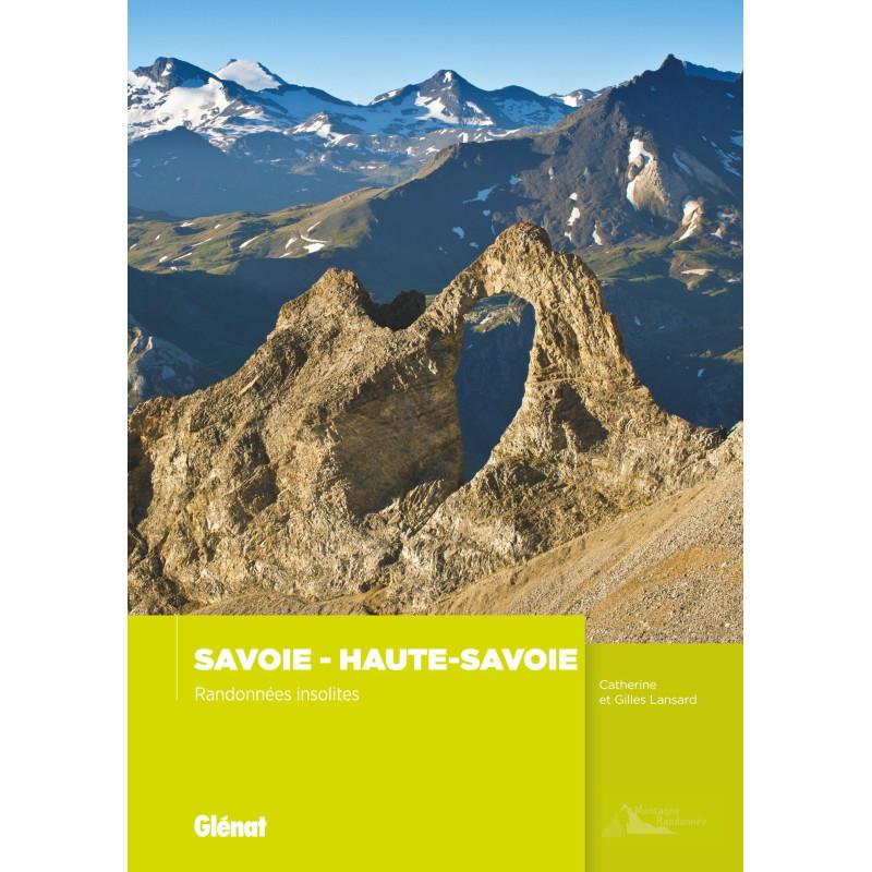 Savoie, Haute-Savoie, randonnées insolites - Glénat