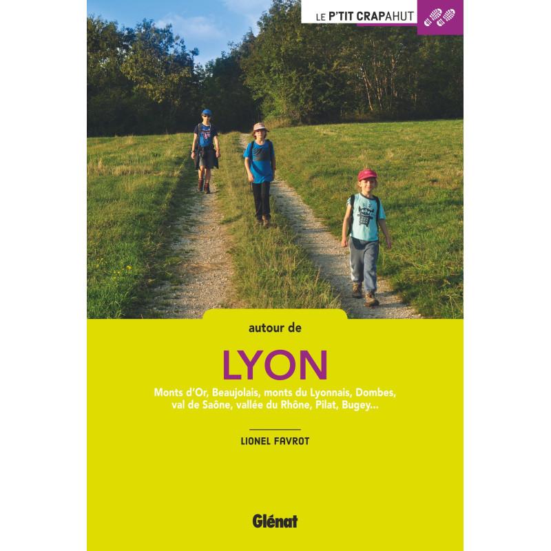 Autour de Lyon - Dombes-Bugey-Dauphiné-Pilat-Monts du Lyonnais - Glénat