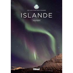Islande, les clés pour bien voyager - Glénat