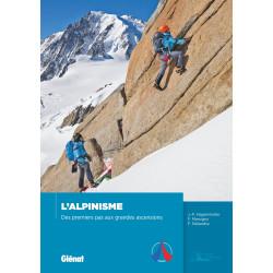 Achat Topo L'Alpinisme, des premiers pas aux grandes ascensions - Glénat