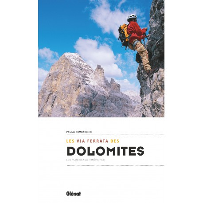 Les Via Ferrata des Dolomites - Glénat