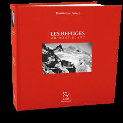 Les refuges du Mont Blanc - Guérin