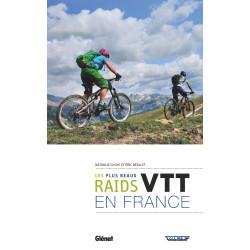 VTT, les plus beaux raids de France - Glénat