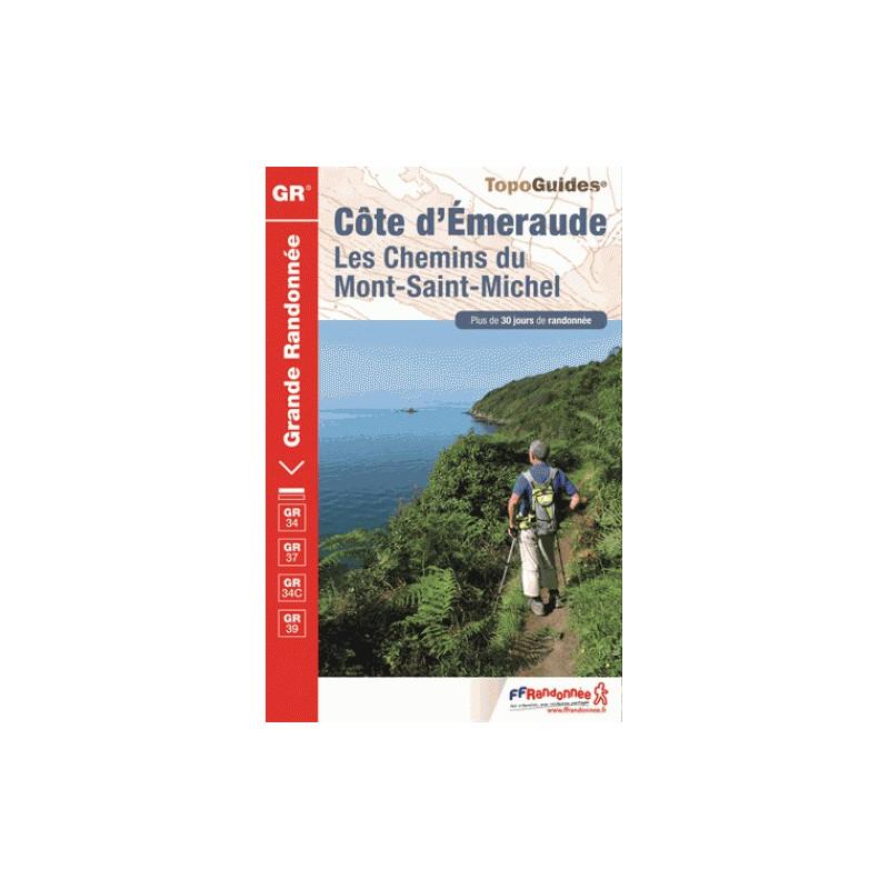 Côte d'Emeraude : Les Chemins du Mont-Saint-Michel - FFRP
