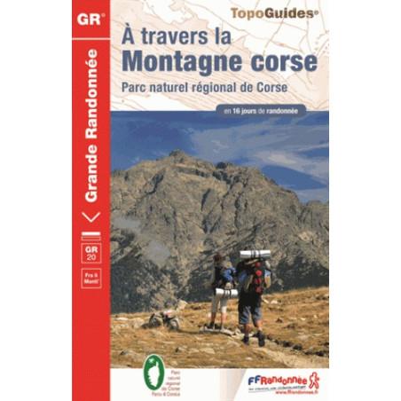 Achat Topo guide randonnées GR20 - A travers la montagne Corse GR 20 - FFRP 067