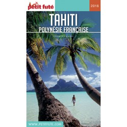Le Petit Futé Tahiti-Polynésie 2016