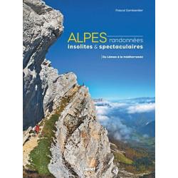 Alpes, randonnées insolites et spectaculaires - Glénat