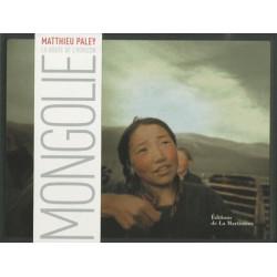 Mongolie, la route de l'horizon - La Martinière