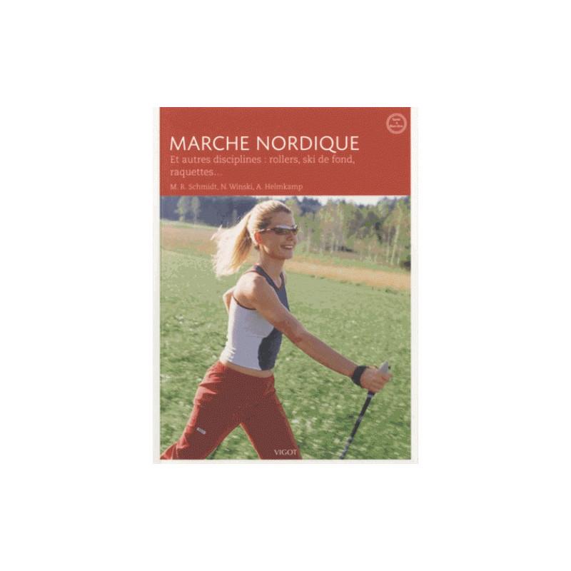 Marche nordique - Et autres disciplines : rollers, ski de fond, raquettes - Vigot