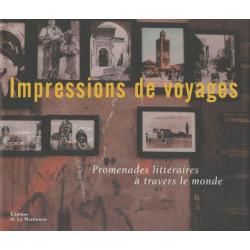 Impressions de voyages - La Martinière