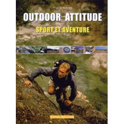 Outdoor Attitude - Sport et aventure - Terres Editions