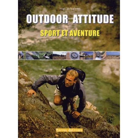 achat Outdoor Attitude - Sport et aventure - Terres Editions