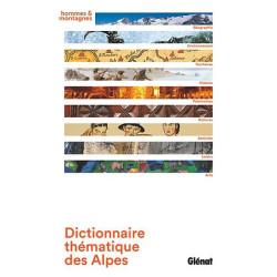 Dictionnaire thématique des Alpes - Glénat