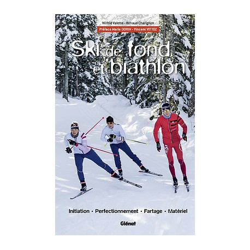 Ski de fond et biathlon - Glénat