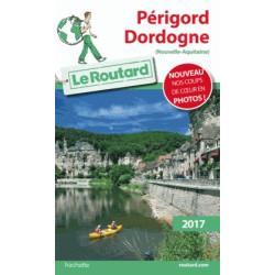 Routard Dordogne Périgord 2017