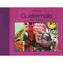 Guatemala, voyage en terre Maya - Géorama