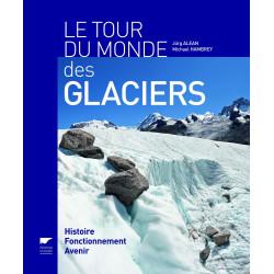Tour du monde des glaciers - Delachaux