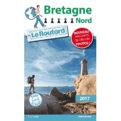 Routard Bretagne nord 2017 - Hachette