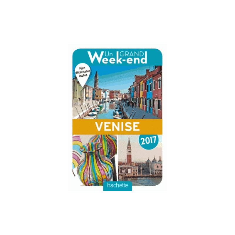 Un Grand Week-End à Venise 2017- Hachette
