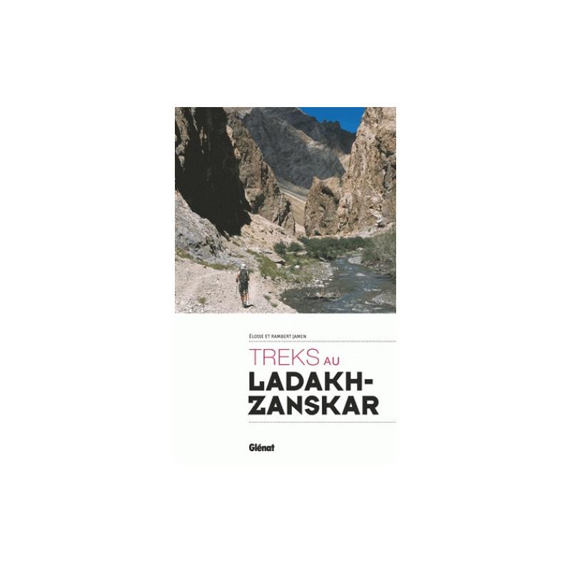 Treks au Ladakh et Zanskar - Glénat