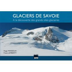 Glaciers de Savoie - Gap