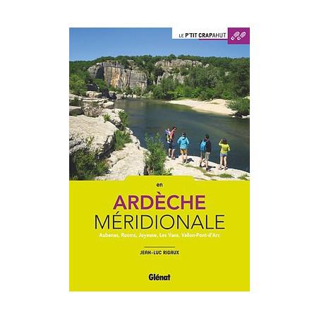 Achat Topo guide randonnées - En Ardèche méridionale - P'tit crapahut