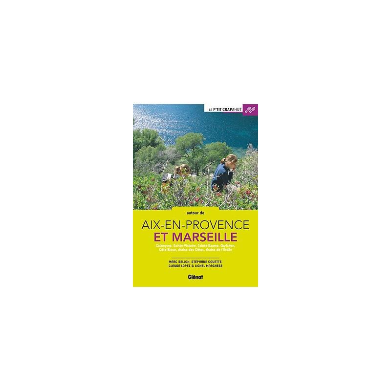 Autour d'Aix et Marseille - P'tit crapahut