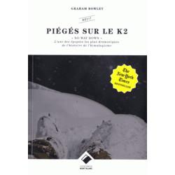 Piégés sur le K2 - Edition du Mont Blanc