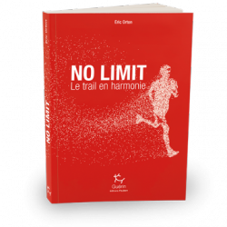 No limit - Le trail en harmonie - Guérin