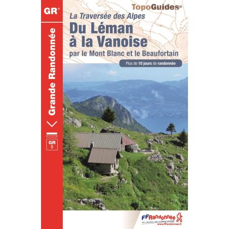 Achat Topo - Du Léman à la vanoise, par le Mont-Blanc et le Beaufortain  - FFRP 504