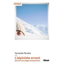 L'alpiniste errant, journal aux pages manquantes - Glénat