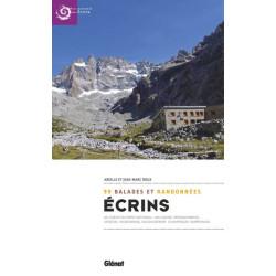 Ecrins, 99 balades et randonnées au coeur du Parc national - Glénat