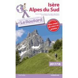 Routard Isère, Hautes-Alpes 2017