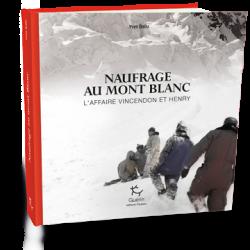 Achat Naufrage au Mont-Blanc - Guérin