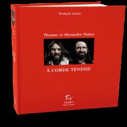 A corde tendue, Thomas et Alexander Huber - Guérin
