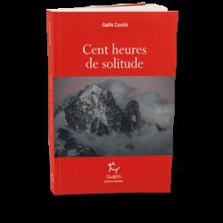Cent heures de solitude - Guérin