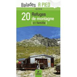 Isère : 20 refuges de montagne en famille - Chamina